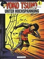 Unter Hochspannung (Yoko Tsuno, #4)