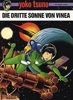 Die dritte Sonne von Vinea (Yoko Tsuno, #6)