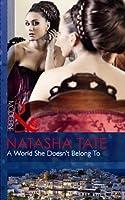 A World She Doesn't Belong To. Natasha Tate