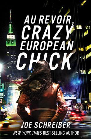 Au Revoir, Crazy European Chick (Perry & Gobi, #1)