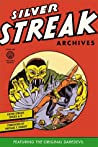 Silver Streak Archives featuring the Original Daredevil, Vol. 1 by Jack Cole