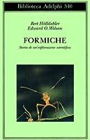 Formiche. Storia di un'esplorazione scientifica