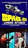 Lunar Attack (Space 1999, #5)