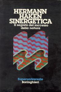 Sinergetica: il segreto del successo della natura