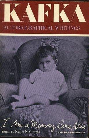 I Am a Memory Come Alive: Autobiographical Writings