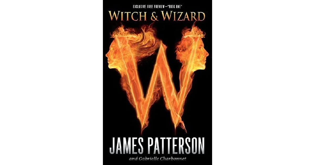 Witch and Wizard Book One Free Preview by James Patterson