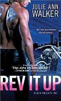 Rev It Up (Black Knights Inc., #3)
