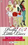 Pretty Little Liars 1 & 2 : Mooie meisjes hebben soms gruwelijke geheimen / Zijn je beste vriendinnen te vertrouwen? (Pretty Little Liars, #1-2)