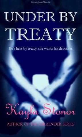 Under By Treaty by Kayla Stonor