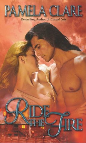 Ride The Fire Blakewellkenleigh Family Trilogy 3 By Pamela Clare