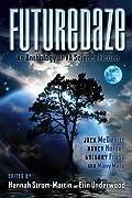 Futuredaze: An Anthology of YA Science Fiction (Futuredaze, #1)