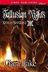Tallusian Nights (Xihirian Shifters, #2)