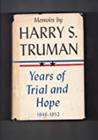 Memoirs, Vol 2: Years of Trial and Hope