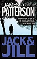 Jack & Jill (Alex Cross, #3)