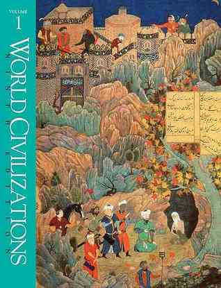 World Civilizations: Their History and Their Culture, Vol 1