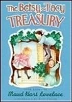 The Betsy-Tacy Treasury (Betsy-Tacy, #1–4)