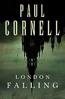 London Falling (Shadow Police, #1)