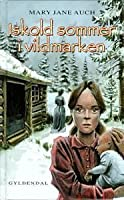 Iskold Sommer i Vildmarken (#2)