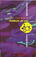 Mareas de luz (Ciclo del Centro Galáctico, #4)