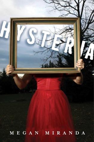 Hysteria by Megan Miranda