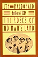 The Roses of No-Man's Land