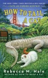 How to Tail a Cat (The Cats and Curios Mystery Series, #4)