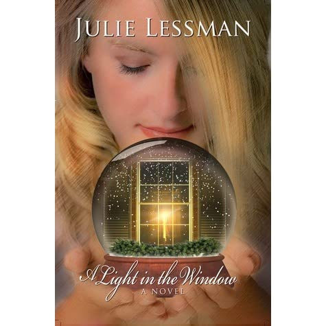A light in the window by julie lessman reviews for Window quotes goodreads