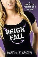 Reign Fall (Demon Princess #3)