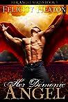 Her Demonic Angel (Her Angel: Eternal Warriors, #2)