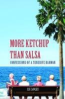 More Ketchup Than Salsa - Confessions of a Tenerife Barman