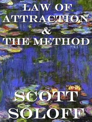 Law of Attraction & The Method