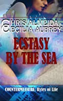 Ecstasy by the Sea (Countermeasure: Bytes of Life, #1)