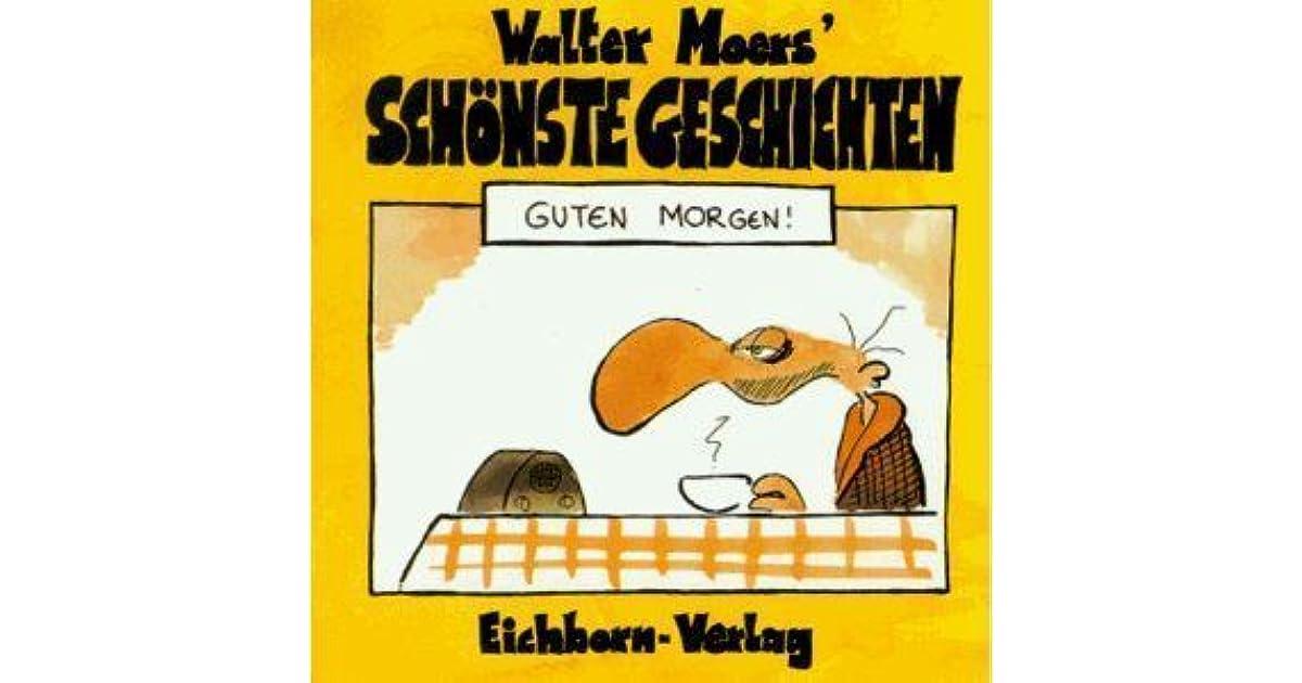 Walter Moers Schönste Geschichten Guten Morgen By Walter