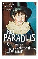 Het paradijs: opgroeien na de val van de muur