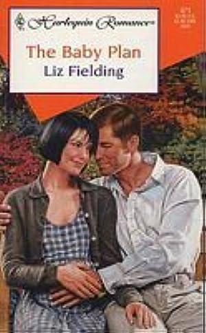 [[ Epub ]] ❧ The Baby Plan Author Liz Fielding – Plummovies.info