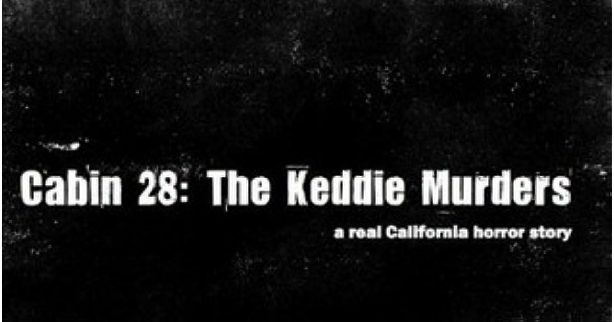 cabin 28 the keddie murders by d sweeney