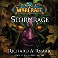 Stormrage (World of Warcraft, #7)