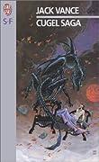 Cugel's Saga (The Dying Earth #3)