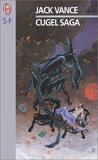 Cugel Saga (The Dying Earth #3)