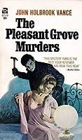 The Pleasant Grove Murders