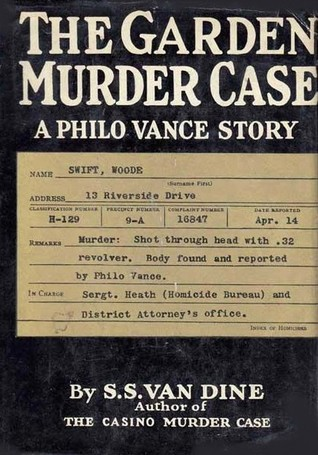 The Garden Murder Case (A Philo Vance Mystery #9)