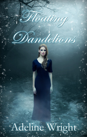 Floating Dandelions (Book One of Wandering Spirits Trilogy)