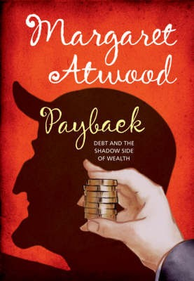 Debt and the Shadow Side of Wealth Payback
