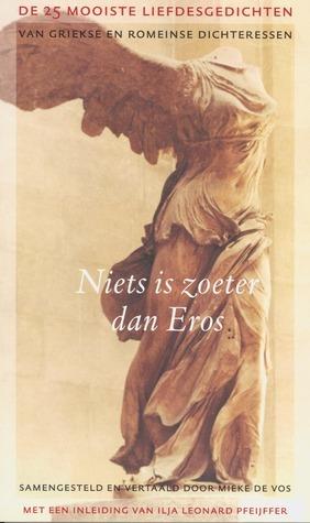 Niets is zoeter dan Eros: de 25 mooiste liefdesgedichten van Griekse en Romeinse dichteressen