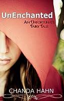 UnEnchanted (An Unfortunate Fairy Tale, #1)