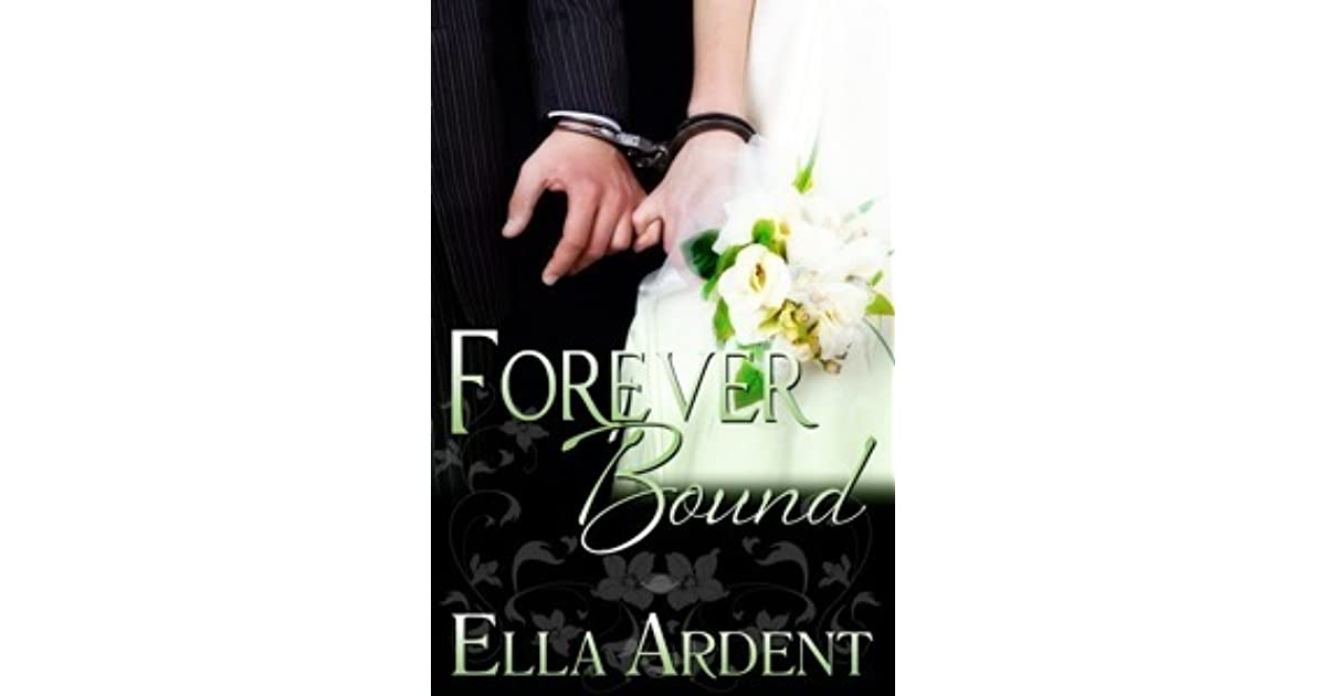 Forever Bound The Wedding 3 By Ella Ardent