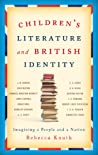 Children's Literature and British Identity: Imagining a People and a Nation