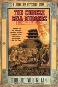 The Chinese Bell Murders (Judge Dee