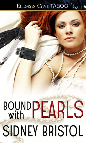 Bound with Pearls by Sidney Bristol