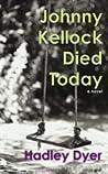 Johnny Kellock Died Today